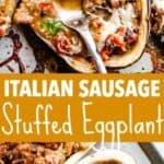 sausage stuffed eggplants pin image
