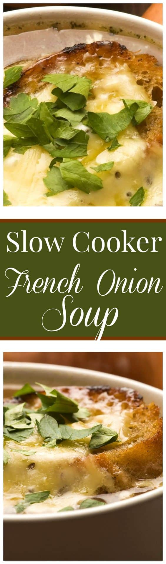Slow Cooker French Onion Soup: The classic French Onion Soup made in the slow cooker.