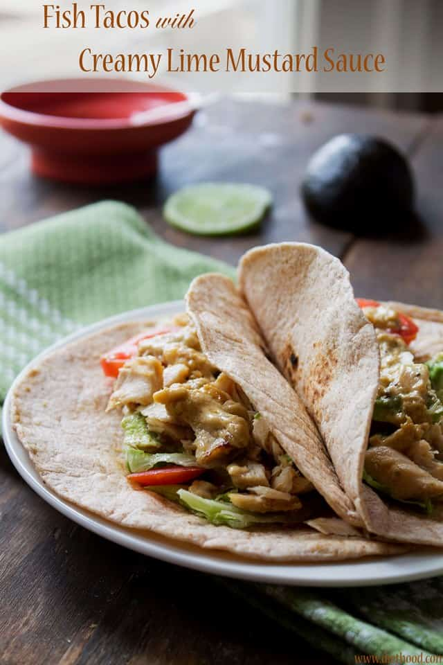fish tacos title1 wp Fish Tacos with Creamy Lime Mustard Sauce