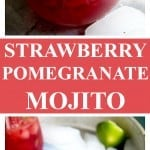 Strawberry Pomegranate Mojitos