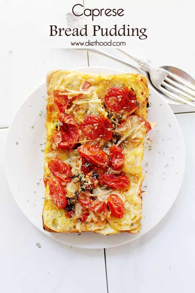 Caprese Bread Pudding | www.diethood.com