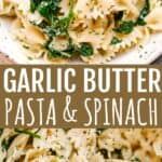 GARLIC BUTTER PASTA SPINACH PIN IMAGE