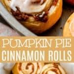 Pumpkin Pie Cinnamon Rolls long pinterest image
