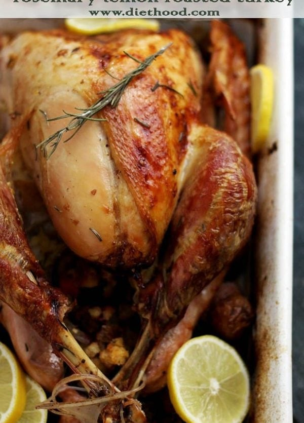 Rosemary Lemon Roasted Turkey | www.diethood.com