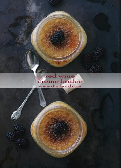 Red Wine Creme Brulee | www.diethood.com | Delicious and decadent Red Wine Creme Brulee, full of flavor, sealed with a perfectly crunchy and caramelized topping. | #valentinesday #recipe #cremebrulee #redwine