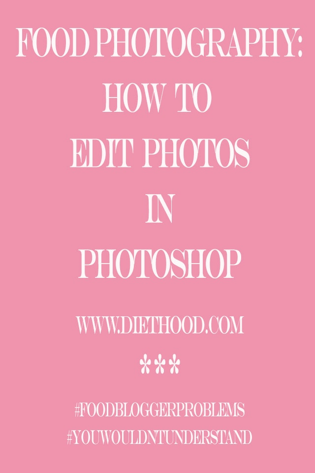 Food Photography How To Edit Photos Food Photography: How To Edit Photos In Photoshop