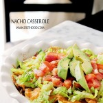 Nacho Casserole + $300 Amazon Gift Card GIVEAWAY!