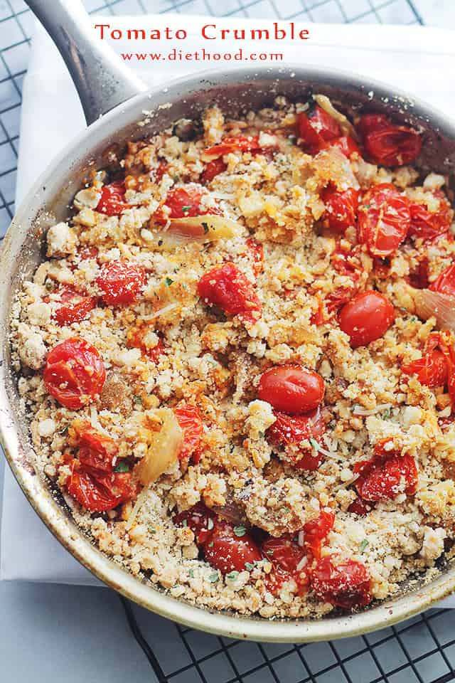 Tomato Crumble | www.diethood.com | The intense flavor of roasted tomatoes topped with a delicious crumb-topping.