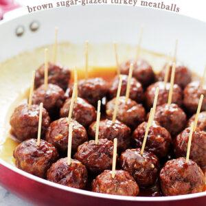 Brown Sugar-Glazed Turkey Meatballs