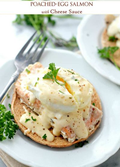 Poached Eggs Salmon with Cheese Sauce | www.diethood.com | Salmon fillets topped with soft poached eggs and a delicious homemade cheese sauce.