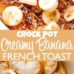 Crock Pot Banana French Toast Recipe