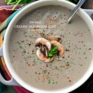 Roasted Creamy Mushroom Soup | www.diethood.com | Loaded with roasted mushrooms, garlic and parmesan cheese, this Mushroom Soup is creamy, rich and delicious.