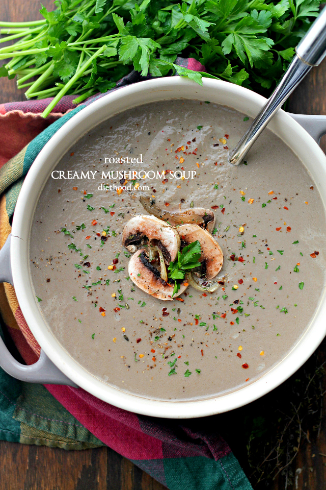 Roasted Creamy Mushroom Soup - Loaded with roasted mushrooms, garlic ...