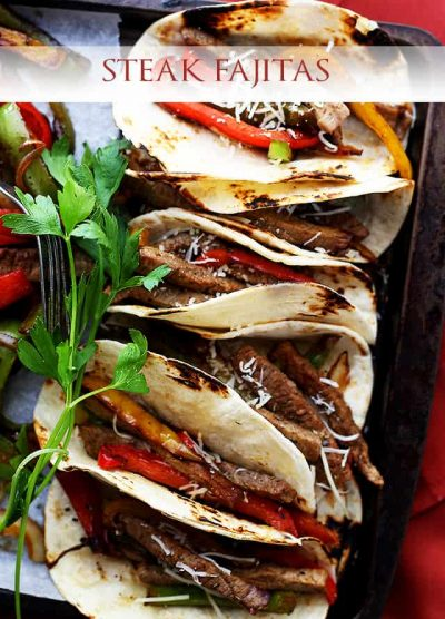 Steak Fajitas – Perfectly seasoned, classic steak fajitas with onions and peppers, wrapped in warm flour tortillas.