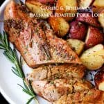 Garlic and Rosemary Balsamic Roasted Pork Tenderloin