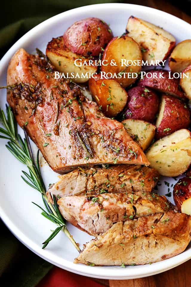 pork loin, holiday menu, potatoes, balsamic recipes