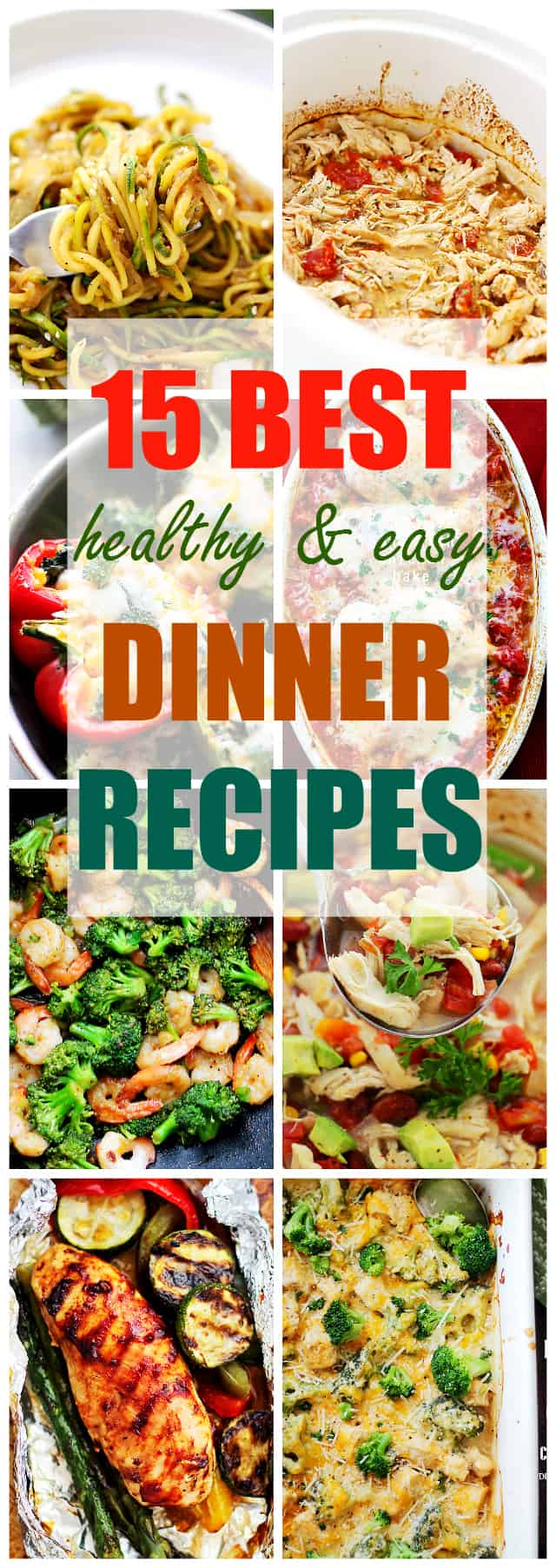 15 Best Healthy and Easy Dinner Recipes