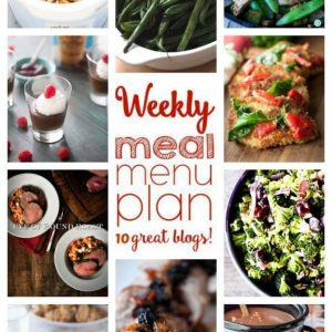 Weekly Meal Plan (Week 27) - 10 great bloggers bringing you a full week of recipes including dinner, sides dishes, and desserts!