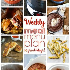 Weekly Meal Plan (Week 32) – 10 great bloggers bringing you a full week of recipes including dinner, sides dishes, and desserts!