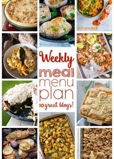 Weekly Meal Plan (Week 33) - 10 great bloggers bringing you a full week of recipes including dinner, sides dishes, and desserts!
