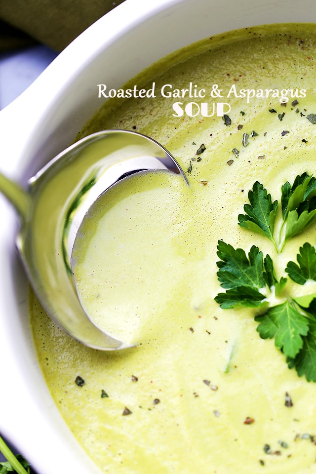 Roasted Garlic and Asparagus Soup – Deliciously creamy, yet healthy ...