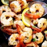 Lemon Garlic Shrimp Recipe - The easiest and most delicious way to prepare shrimp with lemon, butter and garlic. Serve as is, or serve the shrimp with pasta or rice for a complete meal!