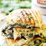 Spinach and Artichoke Dip Quesadillas - Easy to make, quick and delicious quesadillas filled with a rich, yet lightened up spinach and artichoke dip.