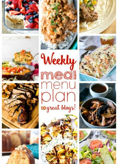 WEEKLY MEAL PLAN (WEEK 54) - 10 great bloggers bringing you a full week of recipes including dinner, side dishes, and desserts!