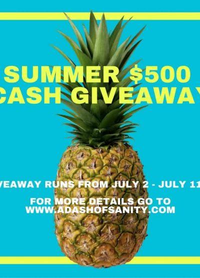 $500 Summer Cash Giveaway