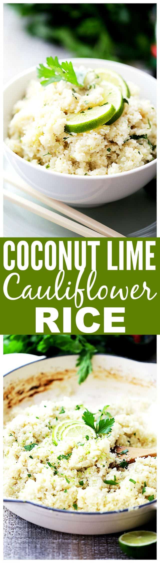 "Coconut Lime Cauliflower ""Rice"" - Cauliflower rice cooked in coconut milk and loaded with fresh lime juice and lime zest! This is the ideal healthy side dish to any meal!"
