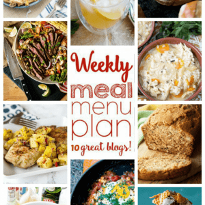 WEEKLY MEAL PLAN (WEEK 60) - 10 great bloggers bringing you a full week of recipes including dinner, sides dishes, and desserts!