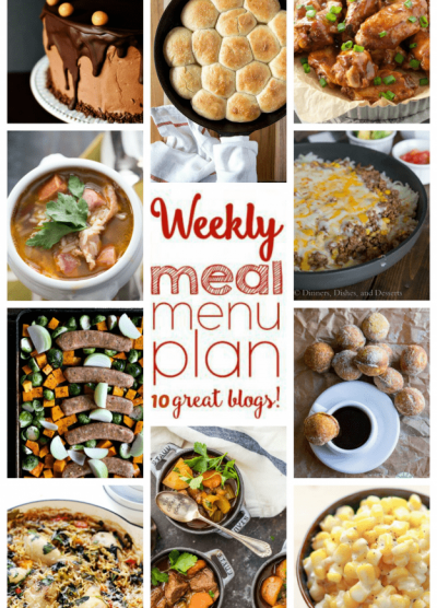 WEEKLY MEAL PLAN (WEEK 65) - 10 great bloggers bringing you a full week of recipes including dinner, sides dishes, and desserts!