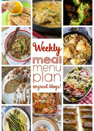 WEEKLY MEAL PLAN (WEEK 66) - 10 great bloggers bringing you a full week of recipes including dinner, sides dishes, and desserts!