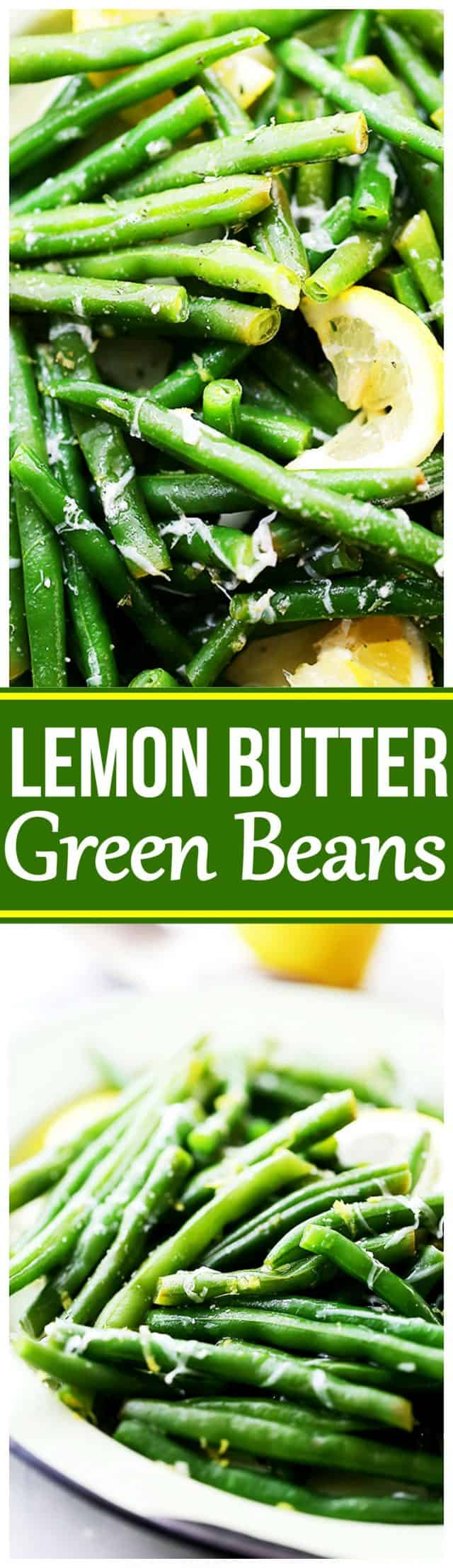 Lemon Butter Green Beans - Steamed fresh green beans tossed with butter and parmesan cheese.