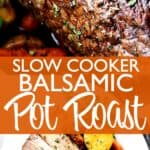 balsamic pot roast pin image