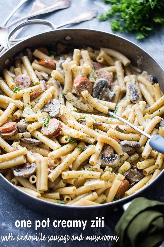 Creamy Ziti With Andouille Sausage Mushrooms Easy Pasta Dinner