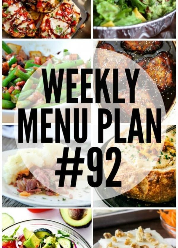 WEEKLY MEAL PLAN (WEEK 92) - Talented bloggers bringing you a full week of recipes including dinner, sides dishes, and desserts!