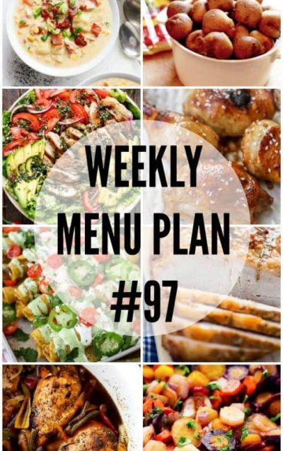 WEEKLY MENU PLAN (WEEK 97) - Seven talented bloggers bringing you a full week of recipes including dinner, sides dishes, and desserts!