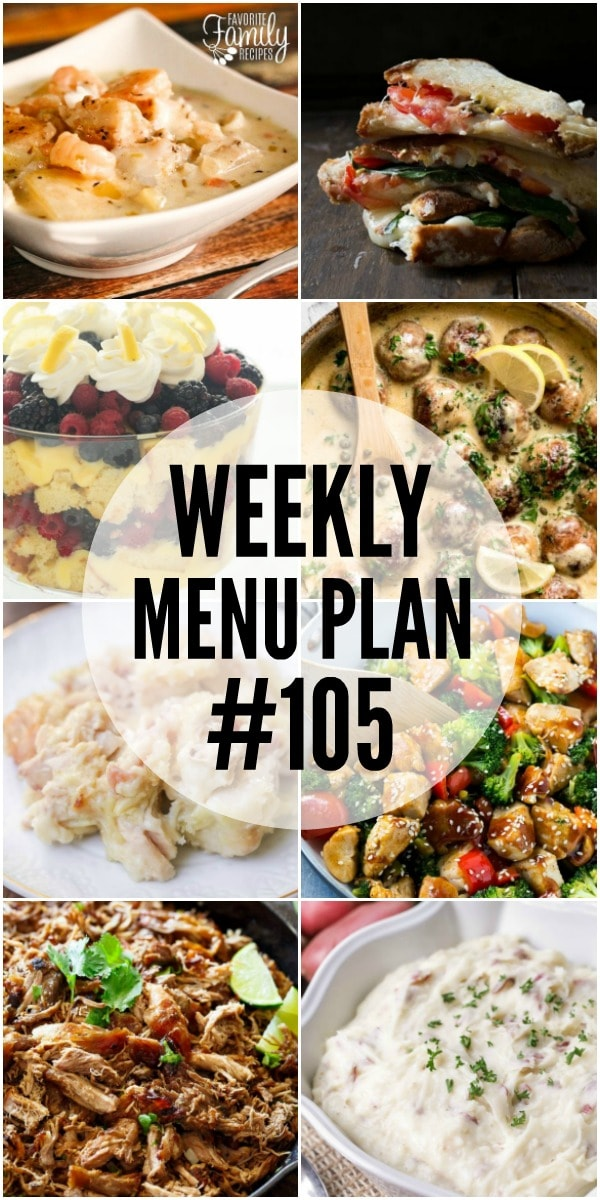 WEEKLY MENU PLAN (#105) -Seven talented bloggers bringing you a full week of recipes including dinner, sides dishes, and desserts!