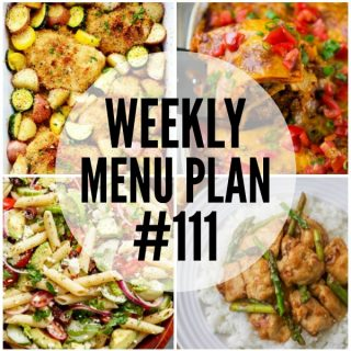 WEEKLY MENU PLAN (#111) - Seven talented bloggers bringing you a full week of recipes including dinner, sides dishes, and desserts!