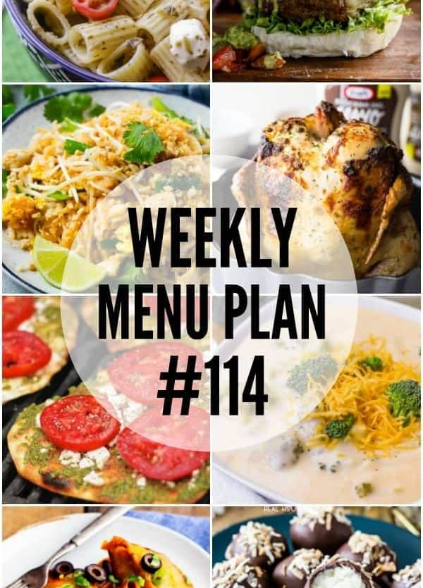 WEEKLY MENU PLAN (#114) – Seven talented bloggers bringing you a full week of recipes including dinner, sides dishes, and desserts!