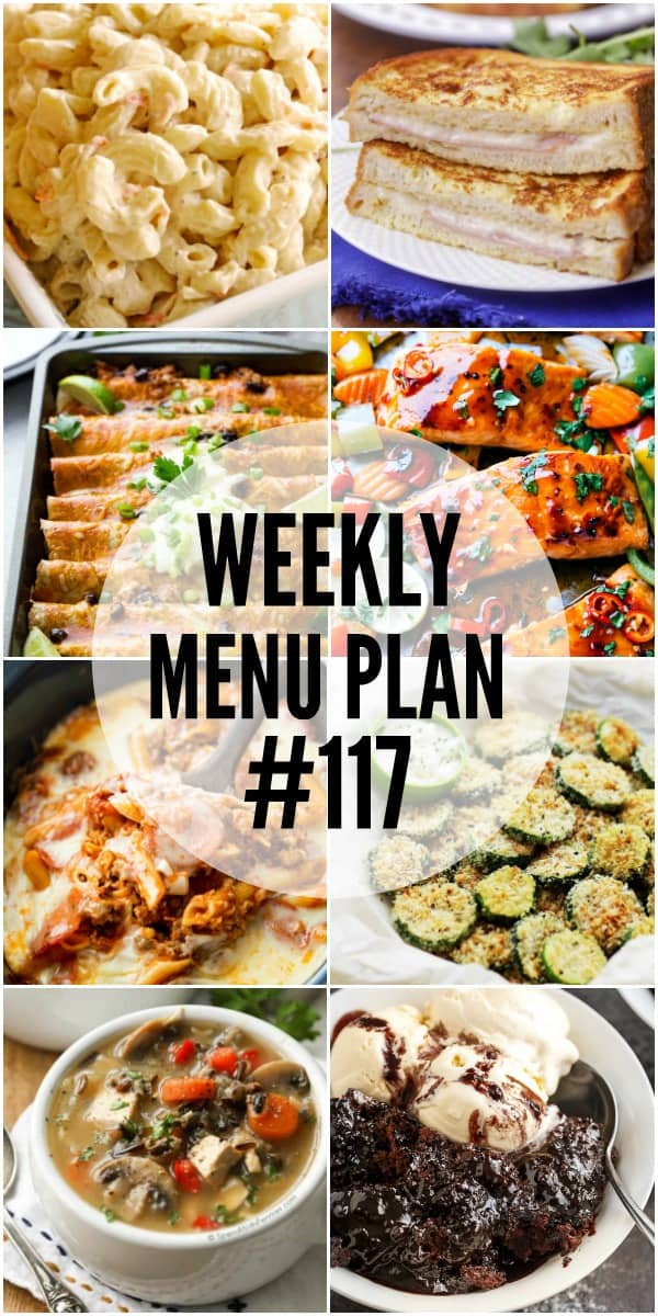 WEEKLY MENU PLAN - A delicious collection of dinner, side dish and dessert recipes to help you plan your weekly menu and make life easier for you!