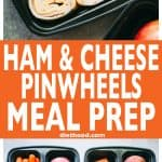 Ham and Cheese Pinwheels Meal Prep with Homemade Ranch Dip - Prep your back to school lunches with these delicious, easy-to-make ham and cheese pinwheels and a side of homemade ranch dip!