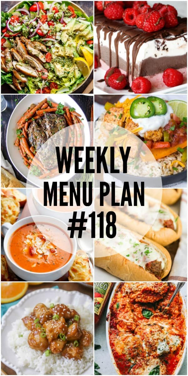 WEEKLY MENU PLAN (#116) – A delicious collection of dinner, side dish and dessert recipes to help you plan your weekly menu and make life easier for you!