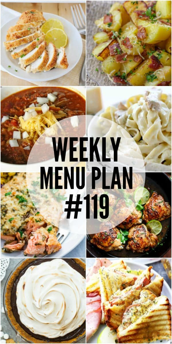 WEEKLY MENU PLAN (#119) – Seven talented bloggers bringing you a full week of recipes including dinner, sides dishes, and desserts!