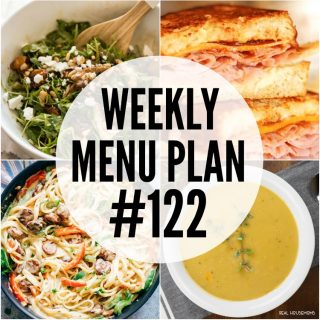 WEEKLY MENU PLAN (#122) – A delicious collection of dinner, side dish and dessert recipes to help you plan your weekly menu and make life easier for you!
