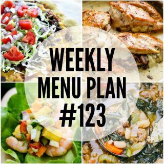 WEEKLY MENU PLAN (#123) - A delicious collection of dinner, side dish and dessert recipes to help you plan your weekly menu and make life easier for you!
