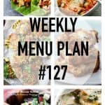 WEEKLY MENU PLAN (#127)