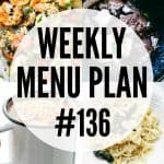 WEEKLY MENU PLAN (#136)