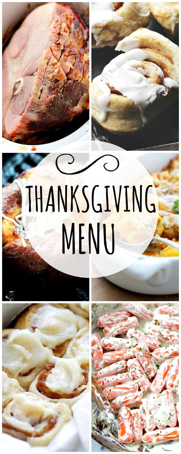 Thanksgiving Menu, ham recipes, cinnamon rolls, side dish, carrots recipe